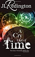 A Cry Out of Time (The Esme Chronicles)