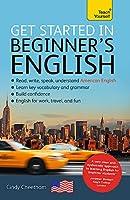 Get Started in Beginner's American English: A Short Four-Skill Foundation Course EFL/ESL (Teach Yourself)