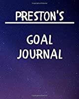 Preston's Goal Journal: 2020 New Year Planner Goal Journal Gift for Preston  / Notebook / Diary / Unique Greeting Card Alternative