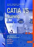 CATIA V5 Training: Schulungsprogramm für interaktives Erlernen von Sketcher, Part Design und Assembly
