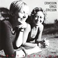 Eriksson Sings Ericson: Loveberries