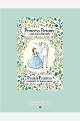 Princess Betony and The Unicorn: Book 1 Paperback