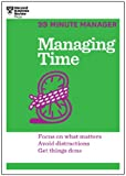 Managing Time (HBR 20-Minute Manager Series) (English Edition)