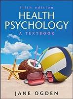 Health Psychology: A Textbook by Jane Ogden(2012-05-01)