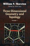 Three-Dimensional Geometry and Topology (Princeton Mathematical Series)