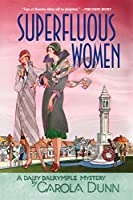 Superfluous Women (Daisy Dalrymple Mysteries)