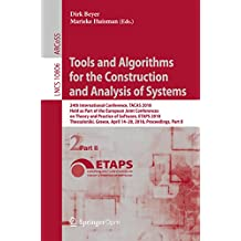 Tools and Algorithms for the Construction and Analysis of Systems: 24th International Conference, TACAS 2018, Held as Part of the European Joint Conferences ... Notes in Computer Science Book 10806)