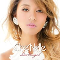 Luv Songs 2 by Che'Nelle (2014-06-04)