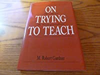 On Trying to Teach: The Mind in Correspondence