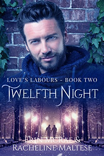 Twelfth Night (Love's Labours Book 2) (English Edition)