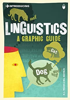Introducing Linguistics: A Graphic Guide (Introducing...) by [Trask, R. L.]