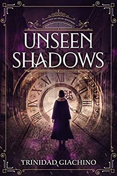 Unseen Shadows (Detective Saussure Mysteries Book 2) by [Giachino, Trinidad]