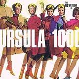The Now Sound Of Ursula 1000 by Ursula 1000 (2004-05-14)