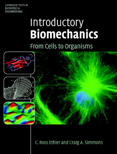 Introductory Biomechanics: From Cells to Organisms (Cambridge Texts in Biomedical Engineering) (English Edition)
