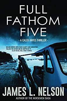 Full Fathom Five by [L. Nelson, James]