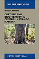 Culture and Biodiversity in Central Kavango, Namibia