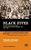 BLACK FIVES: The Alpha Physical Culture Club's Pioneering African American Basketball Team, 1904-1923 (English Edition)