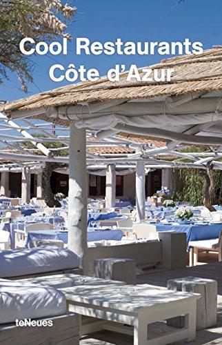 Cool Restaurants Cote D'azur