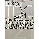 TokyoTDC(Vol.21)The Best in International Typography&Design