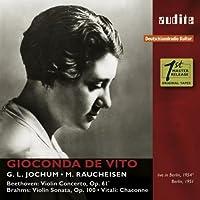 GIOCONDA DE VITO PLAYS BEETHOVEN, BRAHMS & VITALI by GIOCONDA DE VITO (2015-11-27)