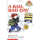 A Bad, Bad Day (My First Hello Reader)