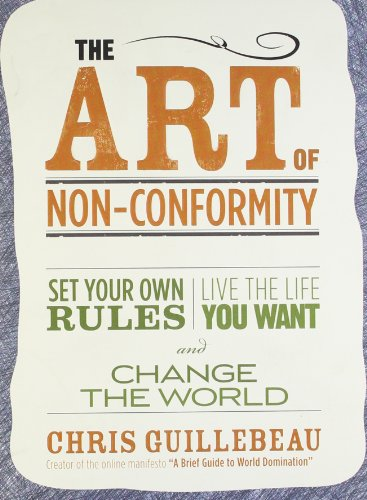 The Art of Non-Conformity: Set Your Own Rules, Live the Life You Want, and Change the World (Perigee Book.)の詳細を見る