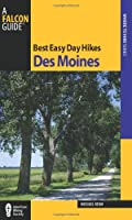 Falcon Guide Best Easy Day Hikes Des Moines