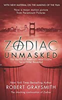 Zodiac Unmasked: The Identity of America's Most Elusive Serial Killer Revealed by Robert Graysmith(2007-01-02)
