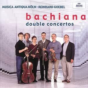 Bachiana 2: Double Concertos