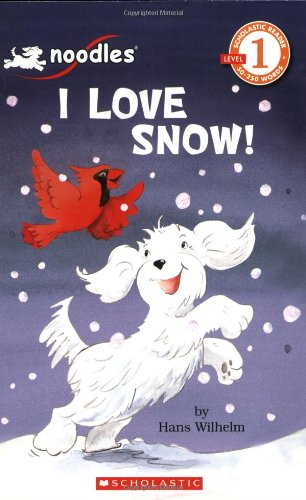 I Love Snow! (Scholastic Readers: Level 1)の詳細を見る