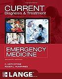 CURRENT Diagnosis & Treatment Emergency Medicine, 7e (LANGE CURRENT Series)