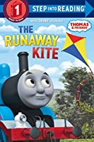 The Runaway Kite (Thomas & Friends) (Step into Reading)