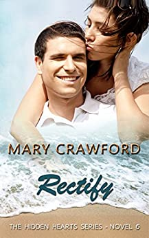 Rectify (A Hidden Hearts Novel Book 6) by [Crawford, Mary]