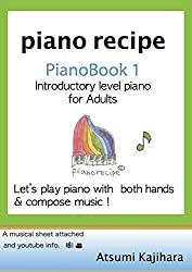 piano recipe Pianobook1: Introductry Level Piano for Adults (English Edition)