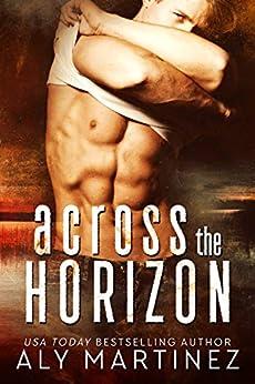 Across the Horizon by [Martinez, Aly]