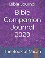 Bible Companion Journal 2020: The Book of Micah