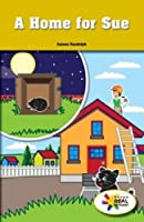 A Home for Sue (Rosen Real Readers: Stem and Steam Collection)