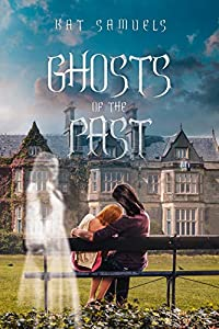 Ghosts of the Past: A Steamy Romantic Suspense Novel (English Edition)