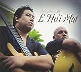 E Ho'i Mai by Waipuna (2014-01-09)