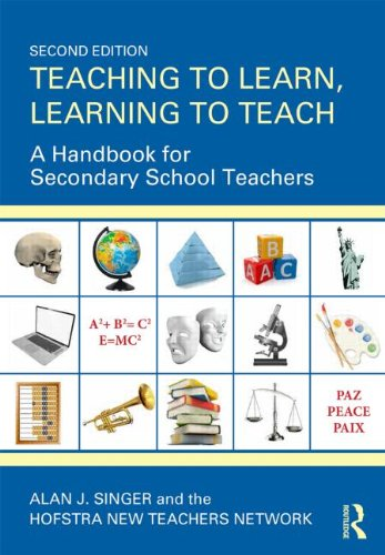 Download Teaching to Learn, Learning to Teach: A Handbook for Secondary School Teachers 0415534607