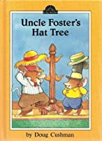 Uncle Foster's Hat Tree: 2 (Dutton Easy Reader)