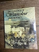 The Challenge of Watercolour (Draw Books)