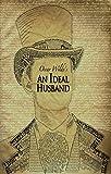 An Ideal Husband (English Edition)