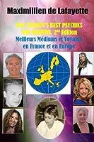 2015 Europe'S Best Psychics And Mediums (Meilleurs M?diums et Voyants en France et en Europe 2nd Edition [並行輸入品]