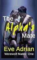 The Alpha's Mate (Werewolf Mates)