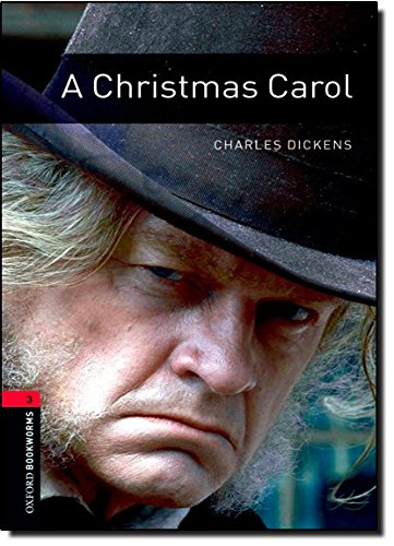 A Christmas Carol (Oxford Bookworms Library. Classics. Stage 3)の詳細を見る