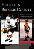 Hockey in Broome County (Images of Sports)