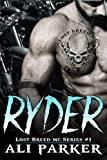Ryder: (A Gritty Bad Boy MC Romance) (The Lost Breed MC Book 1) (English Edition)