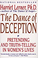 The Dance of Deception: A Guide to Authenticity and Truth-Telling in Women's Relationships【洋書】 [並行輸入品]