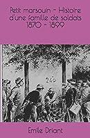 Petit marsouin - Histoire d'une famille de soldats 1870 - 1899
